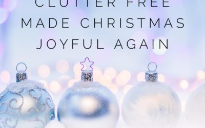 How being clutter free made Christmas joyful again
