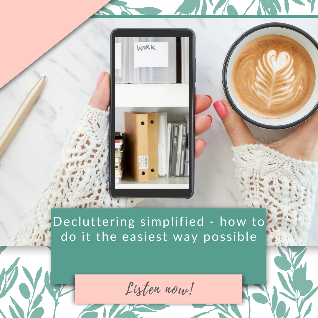 Decluttering simplified - how to do it the easiest way possible