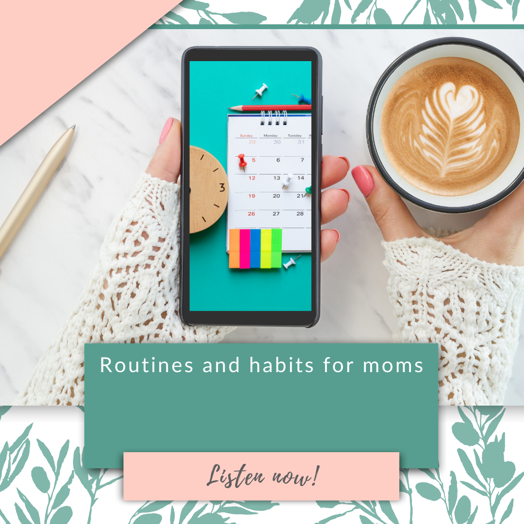 Routines and habits for moms
