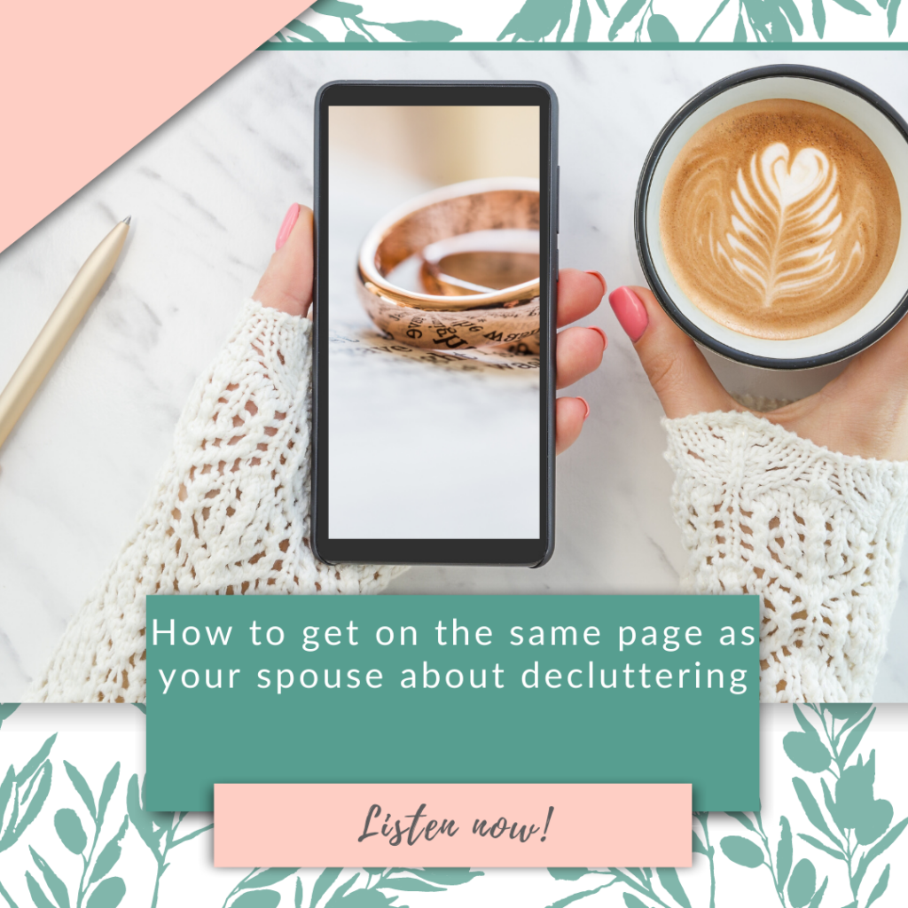How to get on the same page as your spouse about decluttering