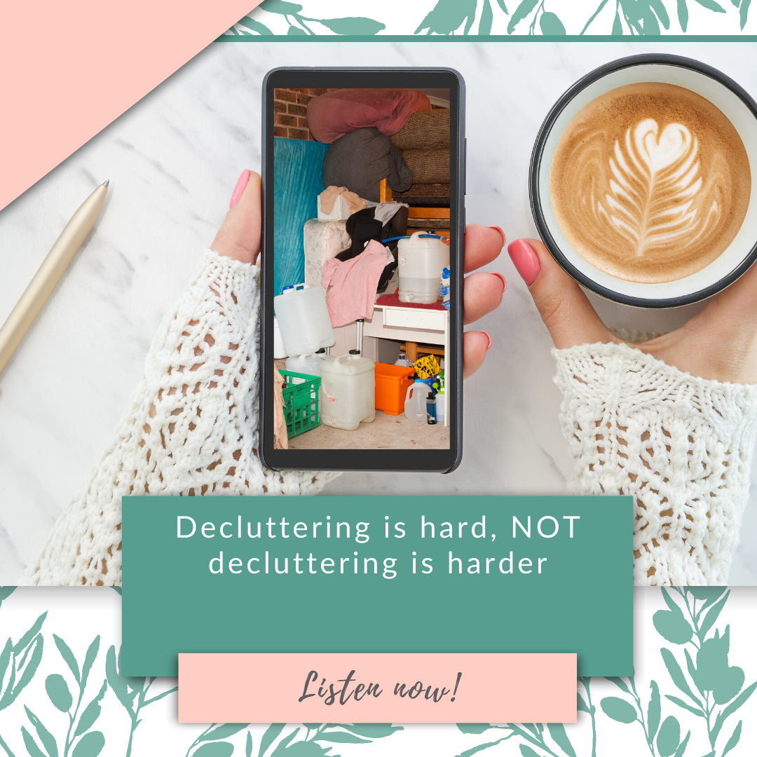 Decluttering is hard, NOT decluttering is harder