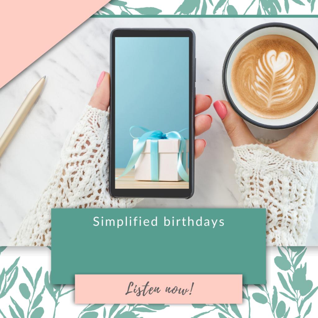 Simplified birthdays