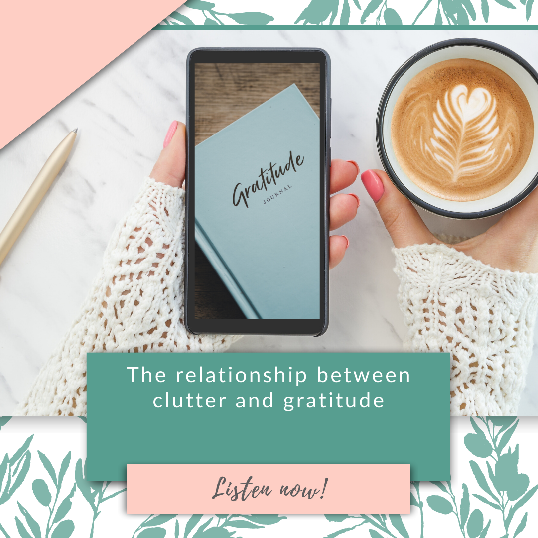 The relationship between clutter and gratitude