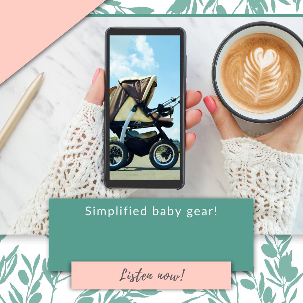 Simplified baby gear!