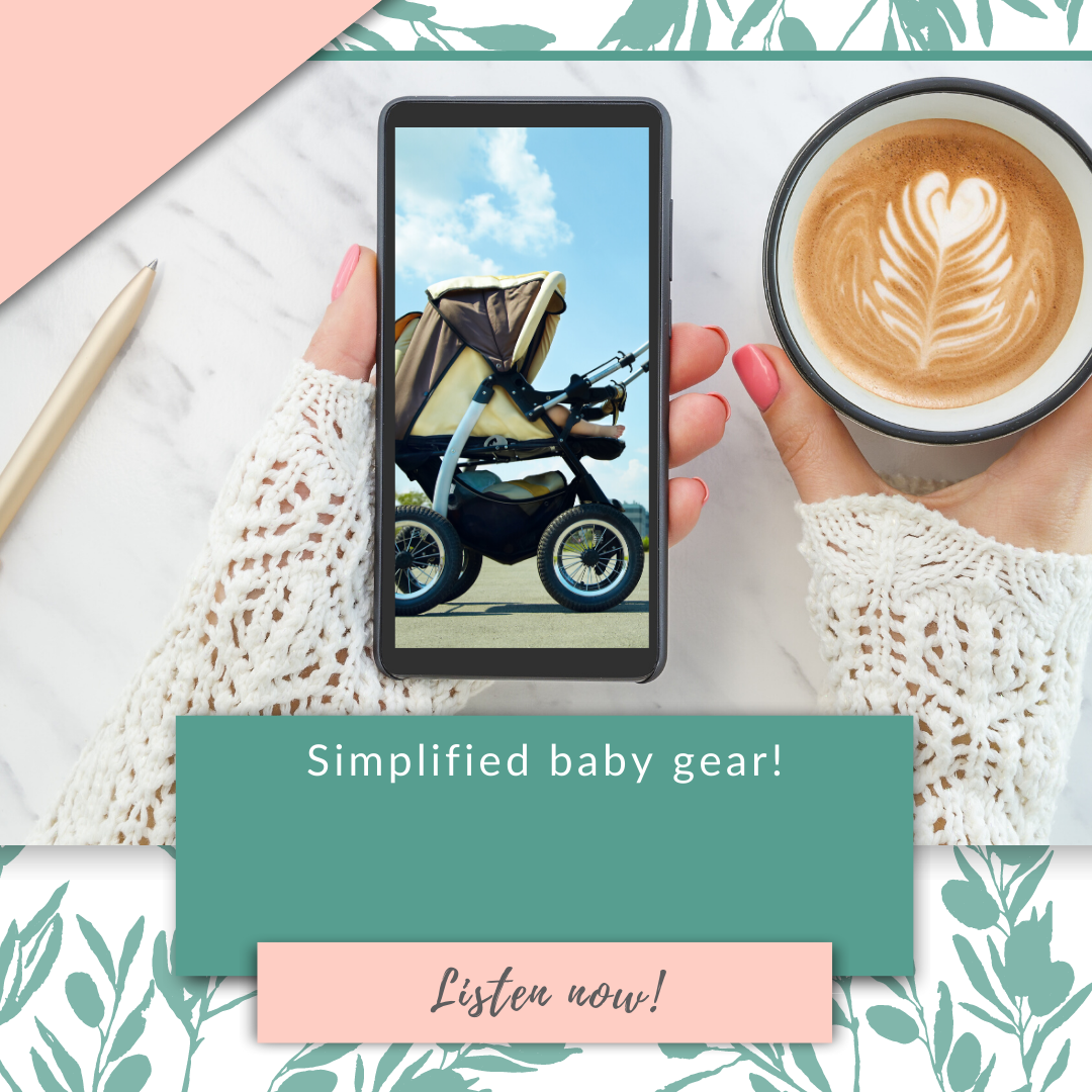 Simplified baby gear!