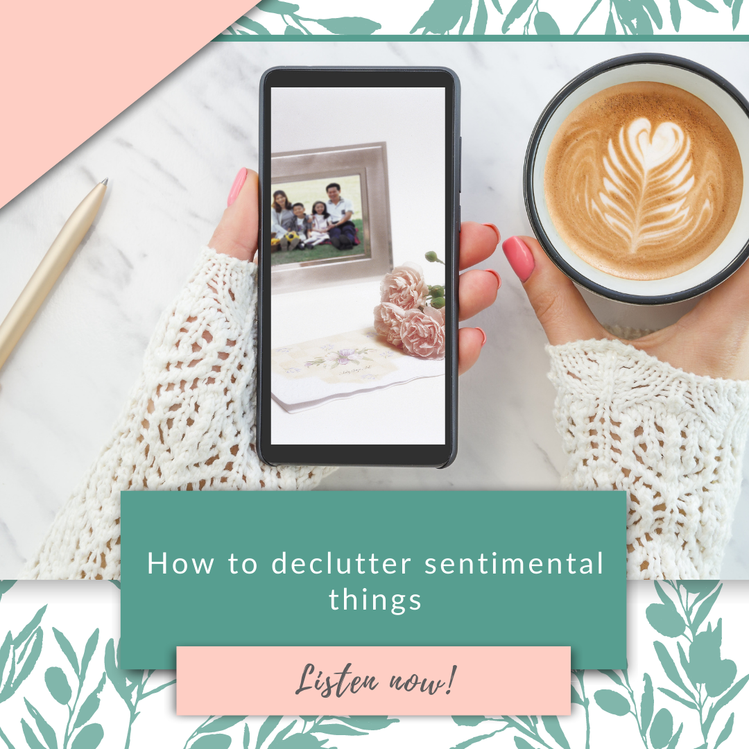 How to declutter sentimental things