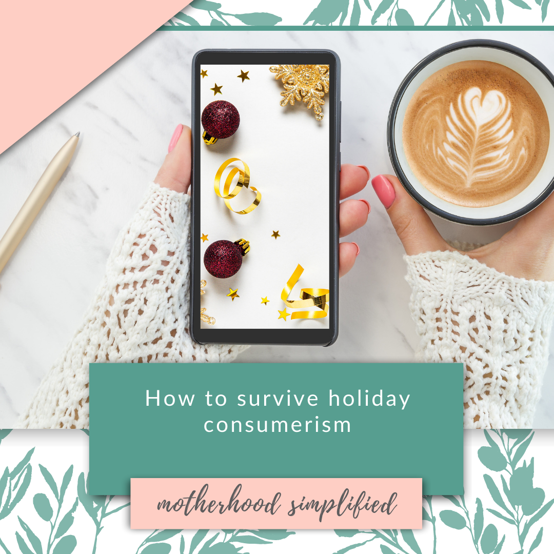 "This branded image has a mother holding a coffee, and her phone with the screen of a holiday photo. The title of this podcast episode is ""how to survive holiday consumerism"". This branded photo backdrop is used for all podcast episodes. Only the title and images on the phone screen in her hand change."
