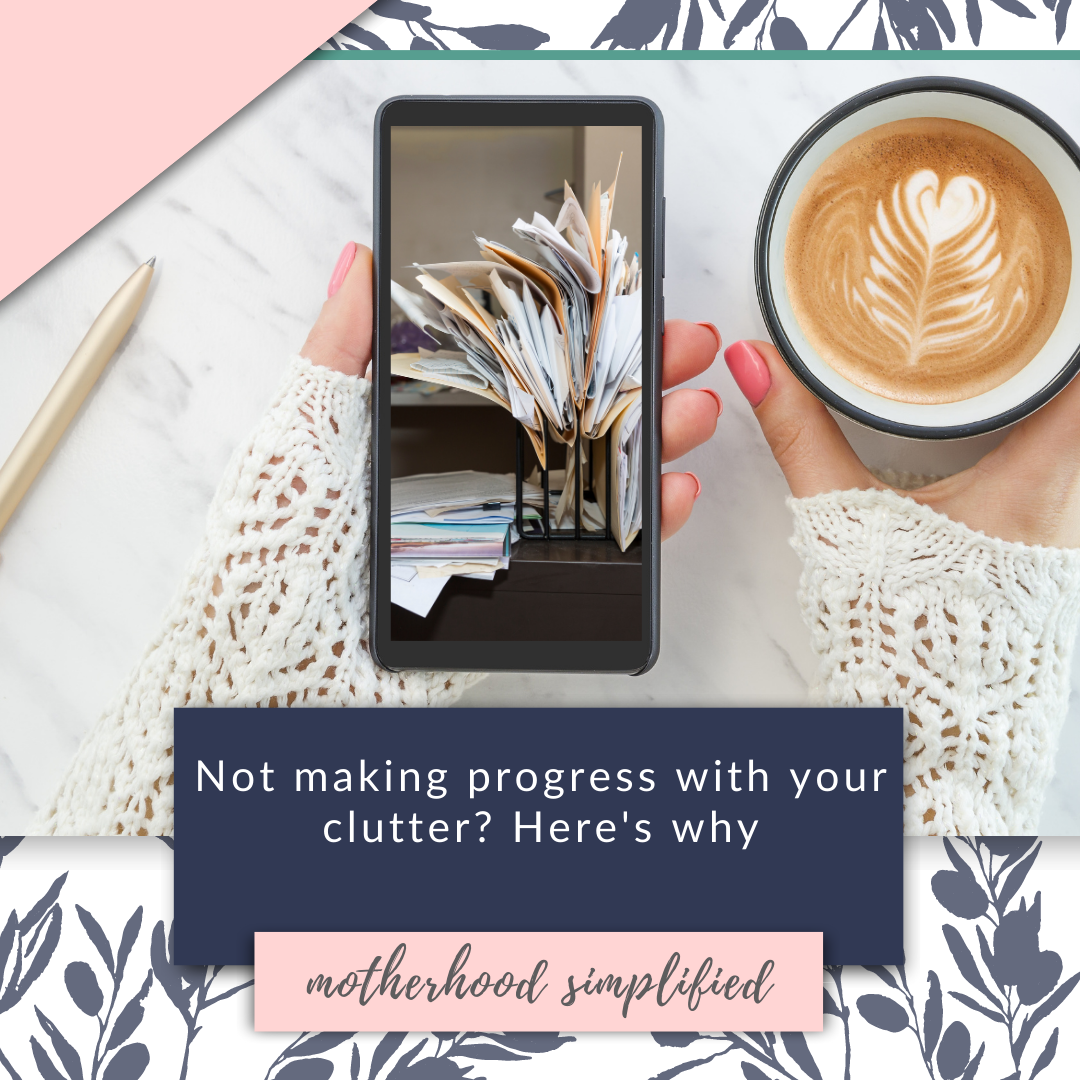 """This branded image has a photo of paper clutter with the caption """"not making progress with your clutter? here's why"""". It is in a navy blue, soft pink and white color scheme"""