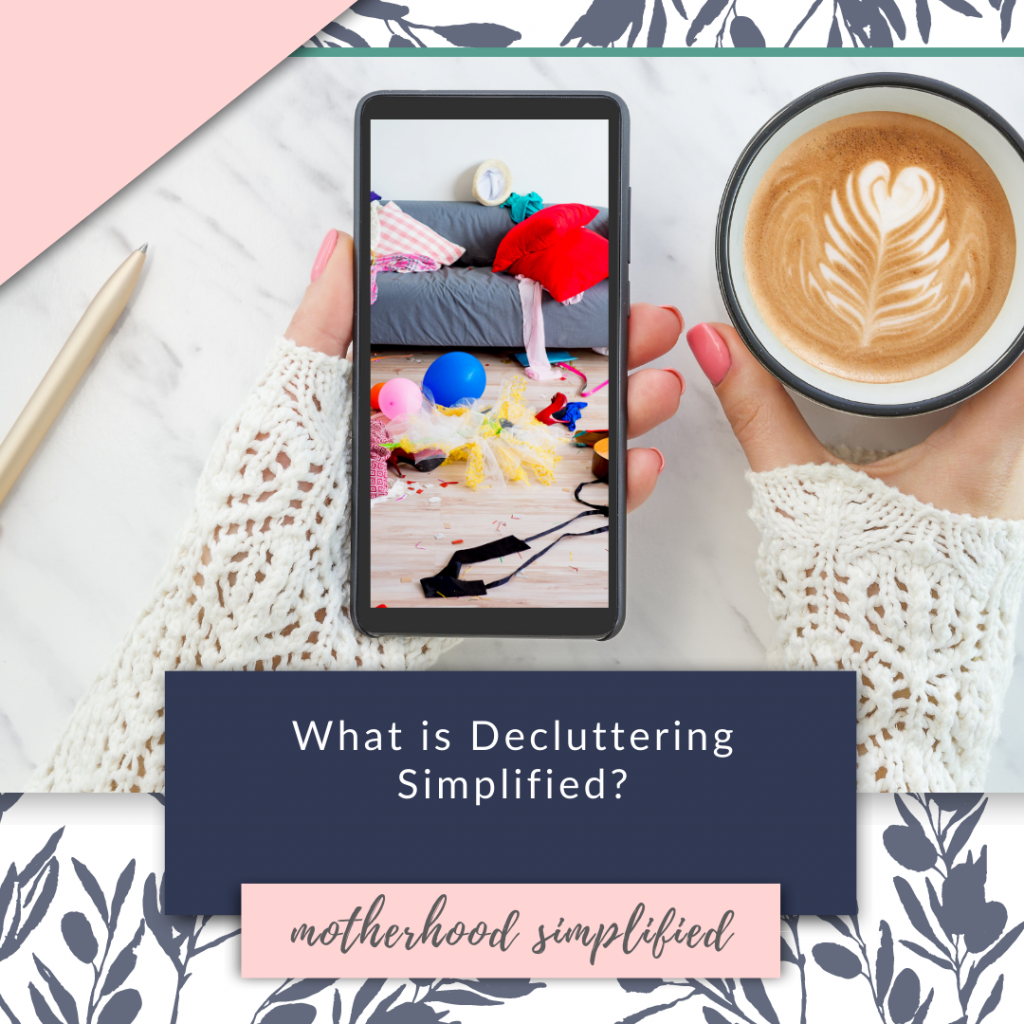 """This image has a navy background with white text that says """"what is decluttering SImplified?"""""""