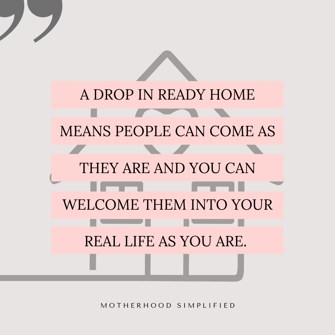 """The image shows a cartoon style home with pink text blocks that say """"a drop in ready home means people can come over as they are. And you can welcome them into your life as you are""""."""